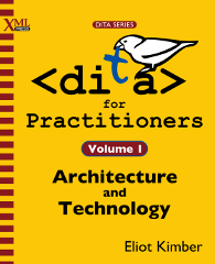 Cover of DITA for Practitioners Volume 1, linked to Amazon.com