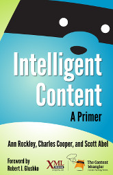Cover of Intelligent Content: A Primer