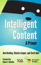 Intelligent Content: A Primer, front cover