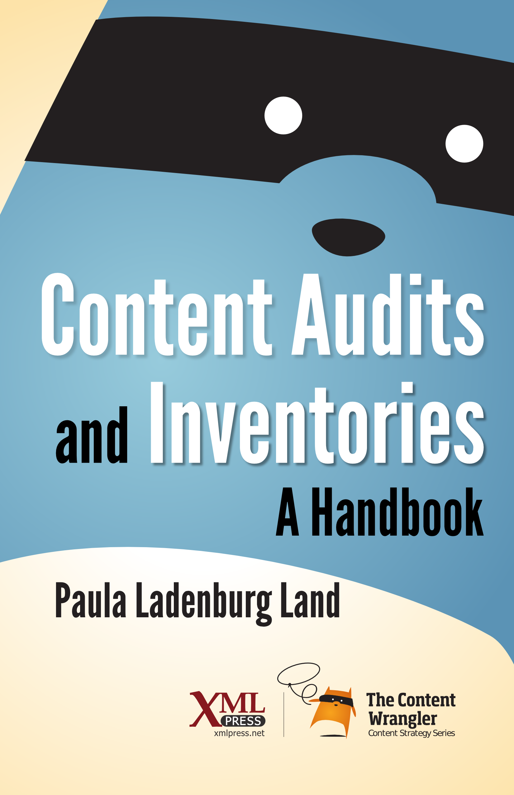 Content Audits and Inventories: A Handbook by Paula Ladenburg Land Content Audits and Inventories, by veteran content strategist Paula Land, shows you how to begin with an inventory, scope and plan an audit, evaluate content against business and user goals, and move forward with a set of useful, actionable insights.