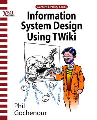 Cover of Information System Design Using TWiki, linked to Amazon.com